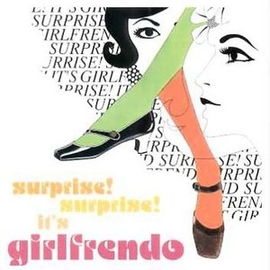 Image for 'Surprise! Surprise! It's Girlfrendo'