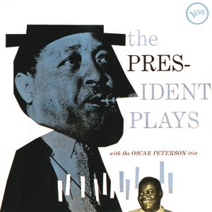 Image for 'The President Plays With The Oscar Peterson Trio'