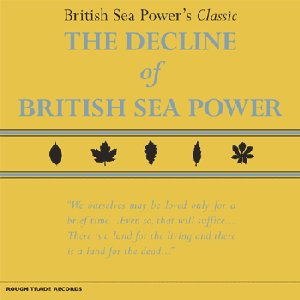 Image for 'The Decline of British Sea Power'