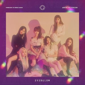 Image for 'ARRIVAL OF EVERGLOW - Single'
