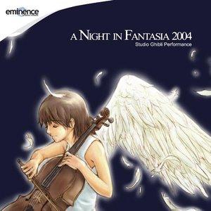 Image for 'A Night In Fantasia 2004: Studio Ghibli Edition'