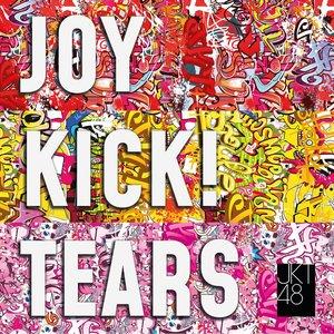 Image for 'JOY KICK! TEARS'