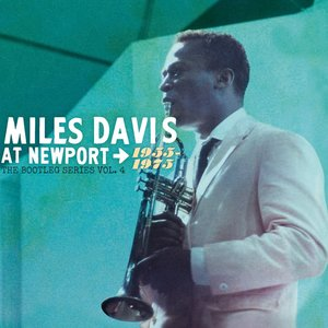 Image for 'The Bootleg Series Vol. 4: Miles Davis At Newport 1955-1975'