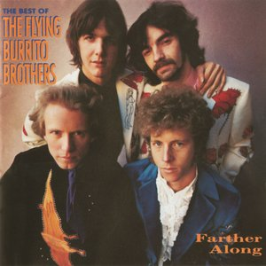 Image for 'Farther Along: The Best of the Flying Burrito Brothers'