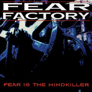 Image for 'Fear Is the Mindkiller'