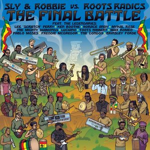 Image for 'The Final Battle: Sly & Robbie vs. Roots Radics'