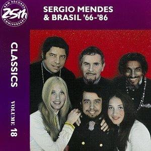 Image for 'Sergio Mendes & Brasil '66-86: Classics Volume 18'