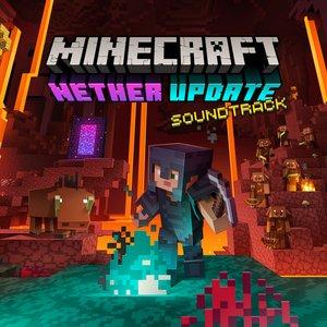 Image for 'Minecraft: Nether Update (Original Game Soundtrack)'