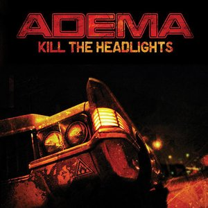 Image for 'Kill the Headlights'