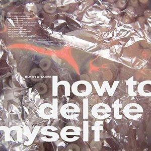 Zdjęcia dla 'How to Delete Myself'