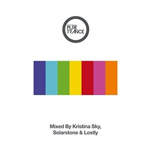 Image for 'Solarstone presents Pure Trance 7 Mixed By Kristina Sky, Solarstone & Lostly'
