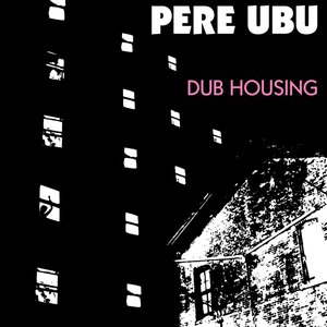 Image for 'Dub Housing'