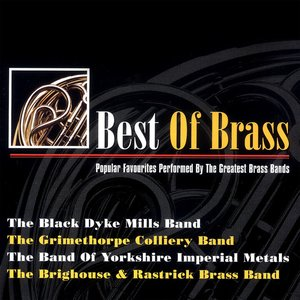 Image for 'Best of Brass - Popular Favourites Performed By the Greatest Brass Bands'
