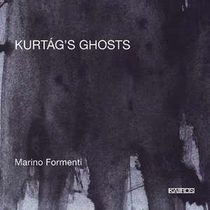 Image for 'Kurtág's Ghosts'