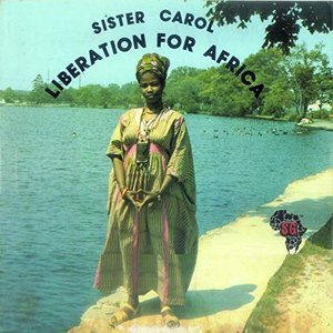 Image for 'Sister Carol Liberation for Africa'