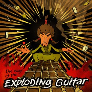 Image for 'The Way of the Exploding Guitar'