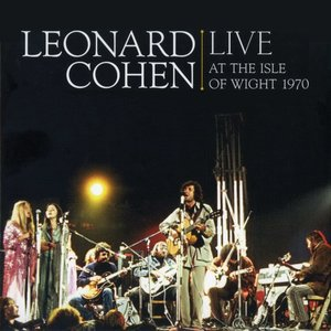 Image for 'Leonard Cohen Live at the Isle of Wight 1970'