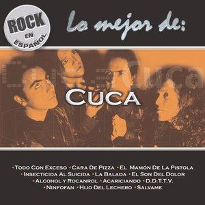 Image for 'Rock En Español - Lo Mejor De Cuca'