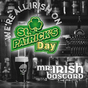 Image for 'We're All Irish on St. Patrick's Day'