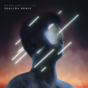 Image for 'Problems (Shallou Remix)'