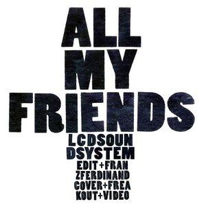 Imagen de 'All My Friends'