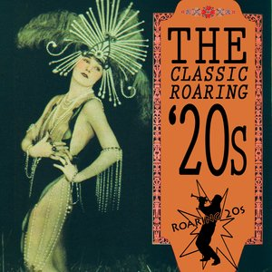 Image for 'The Classic Roaring '20s'