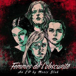 Image for 'Femmes de L'obscurite'