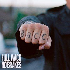 Image for 'Full Wack No Brakes'