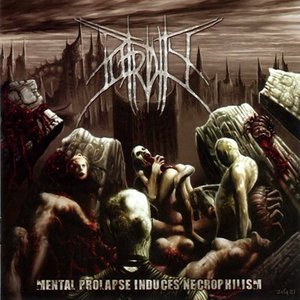 Image for 'Mental Prolapse Induces Necrophilism'