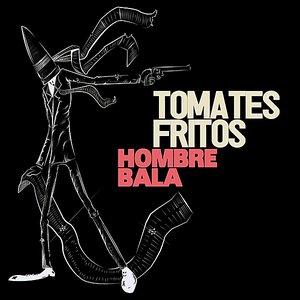 Image for 'Hombre Bala'
