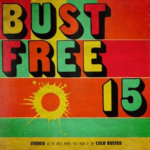 Image for 'Bust Free 15'