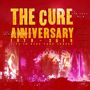 Image for 'Anniversary: 1978 - 2018 Live In Hyde Park London'
