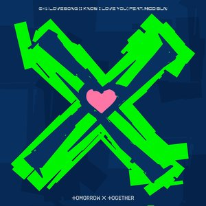 Image for '0X1=LOVESONG (I Know I Love You) feat. MOD SUN'