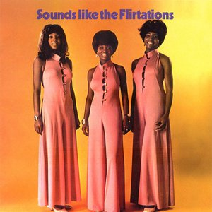 Image for 'Sounds Like The Flirtations'