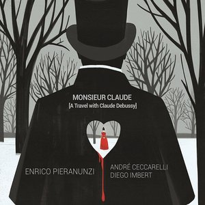 Image for 'Monsieur Claude (A Travel with Claude Debussy)'
