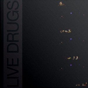 Image for 'LIVE DRUGS'