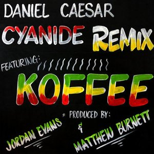 Image for 'CYANIDE REMIX (feat. Koffee)'