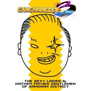 Image for 'GANGNAMCORE 3'