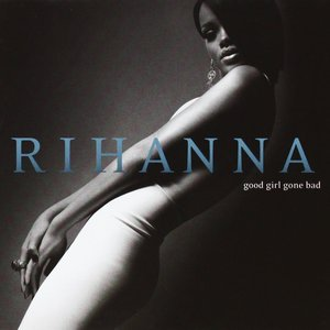 Image for 'Good Girl Gone Bad (Deluxe)'