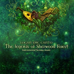 Image for 'The Legends of Sherwood Forest'