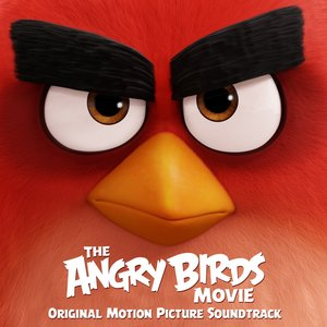 Image for 'The Angry Birds Movie (Original Motion Picture Soundtrack)'