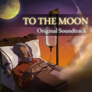 Image for 'To the Moon (Original Game Soundtrack)'