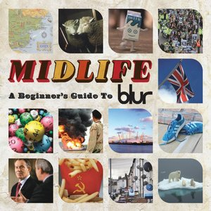 Image for 'Midlife A Beginners Guide To Blur'