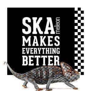 Image for 'Ska Makes Everything Better'