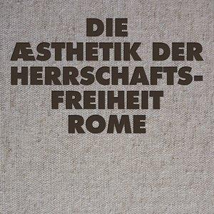 Image for 'Die Æsthetik der Herrschaftsfreiheit'