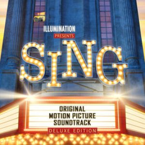 Image for 'Sing (Original Motion Picture Soundtrack / Deluxe)'