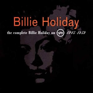 Image for 'The Complete Billie Holiday on Verve 1945-1959'