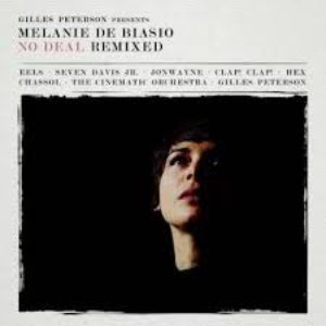 Image for 'Gilles Peterson presents : Melanie De Biasio – No Deal Remixed'