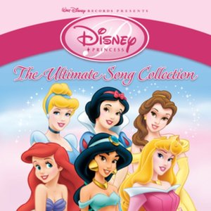 Image for 'Disney Princess: The Ultimate Song Collection'