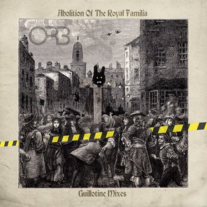 Image for 'Abolition of the Royal Familia (Guillotine Mixes)'